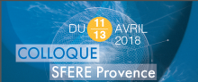 Colloque SFERE Provence : « Apprentissage et Education » du 11 au 13 avril 2018